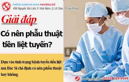 Nghi vấn: có nên phẫu thuật tiền liệt tuyến hay không?